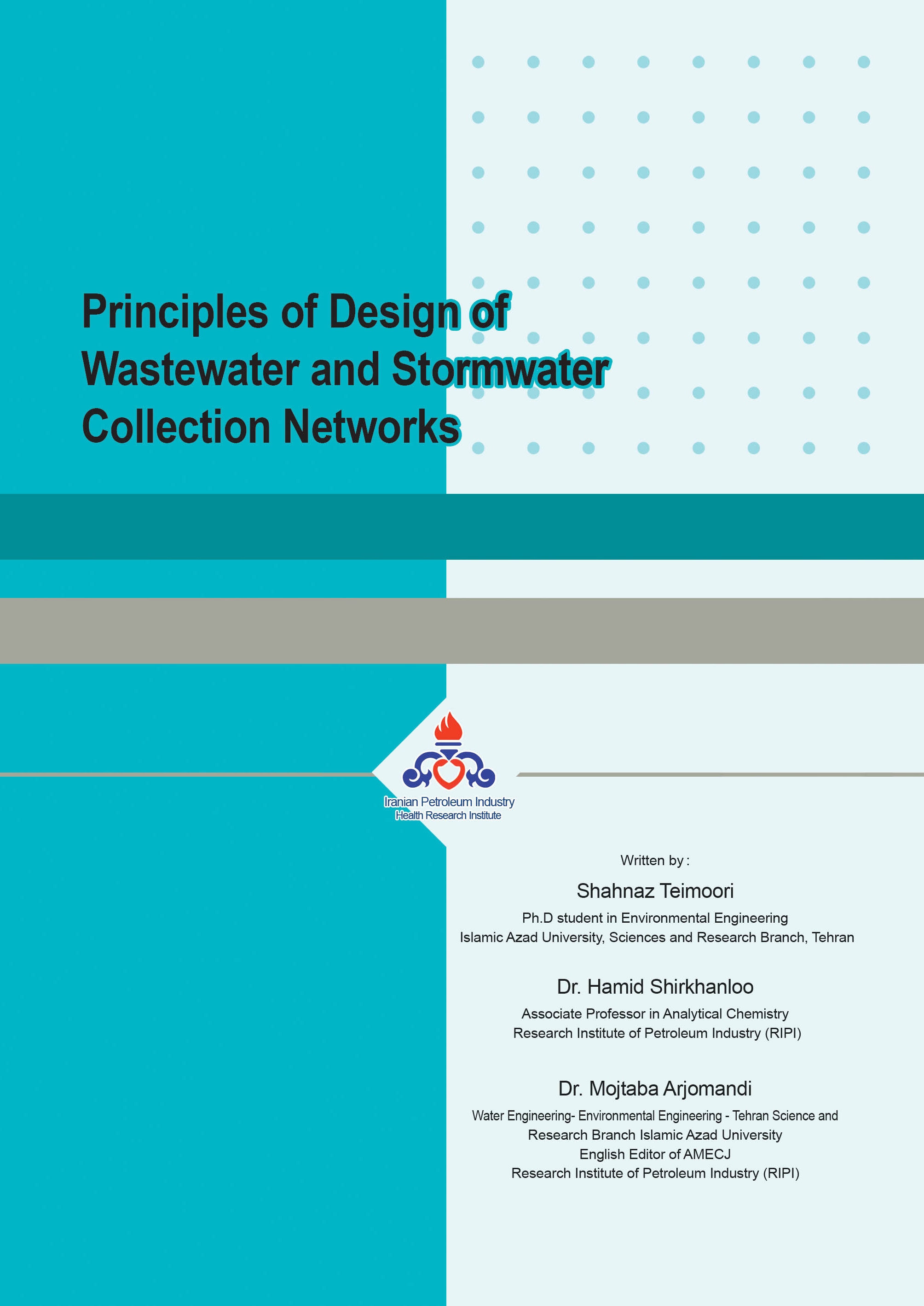 Principles of Design of Wastewater and Stormwater Collection Networks