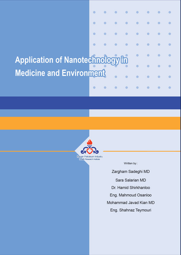 Application of Nanotechnology in Medicine and Environment