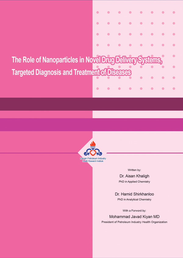 The Role of Nanoparticles in Novel Drug Delivery Systems, Targeted Diagnosis and Treatment of Diseases